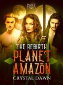 The Rebirth Part 2