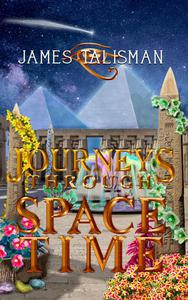 Journeys Through SpaceTime