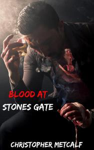 Blood At Stones Gate