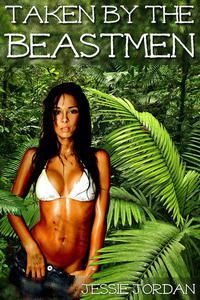 Taken by the Beastmen (Monster Breeding Erotica)
