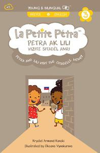 Petra and Lili Visit the Citadelle Henry: Petra Ak Lili Vizite Sitadèl Anri