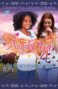 Angels Club 4: The Mighty Power of Two