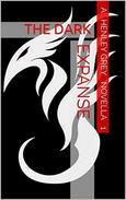 The Dark Expanse - Novella 1