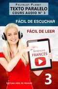Aprender francés | Fácil de leer | Fácil de escuchar | Texto paralelo CURSO EN AUDIO n.º 3