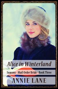 Mail Order Bride - Alice in Winterland
