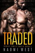 Traded: A Mafia Romance