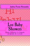 Los Baby Showers. Cómo Celebrar la llegada al mundo de tu hijo