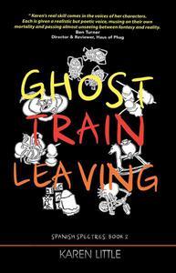 Ghost Train Leaving