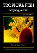 The Tropical Fish Keeping Journal Book Edition Three