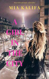 A Girl In The City
