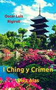 Diez Alas- I Ching y Crimen