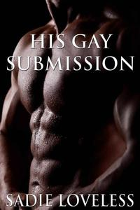 His Gay Submission (An Erotic M/M Gay Romance)