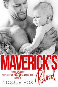Maverick's Blood: An MC Romance
