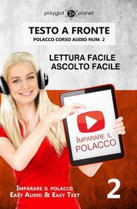 Imparare il polacco - Lettura facile | Ascolto facile | Testo a fronte - Polacco corso audio num. 2