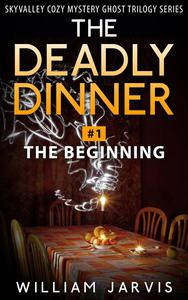 The Deadly Dinner #1 - The Beginning