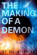 The Making of a Demon