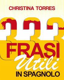 333 Frasi Utili in Spagnolo