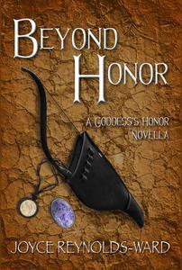 Beyond Honor: A Goddess's Honor Novella
