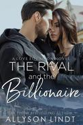 The Rival and The Billionaire