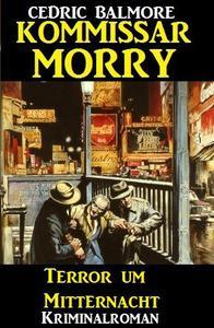 Kommissar Morry - Terror um Mitternacht