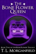 The Bone Flower Queen