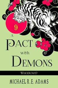 A Pact with Demons (Story #9): Whodunit?