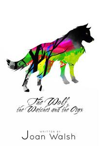 The Wolf, the Watcher, and the Oryx