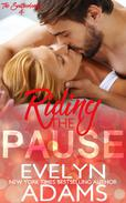Riding the Pause