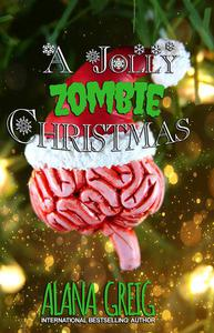 A Jolly Zombie Christmas