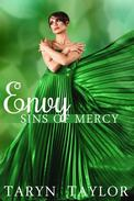 Sins of Mercy: Envy