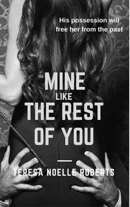 Mine Like the Rest of You