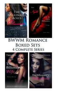BWWM Romance Boxed Sets: The Billionaire Boss's Obsession\That Night with the Alpha Billionaire\The Billionaire's Wife\The Billionaire's Seduction (4 Complete Series)