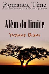 Além do limite - Romantic Time 3