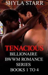 Tenacious Billionaire BWWM Romance Series - Books 1 to 4