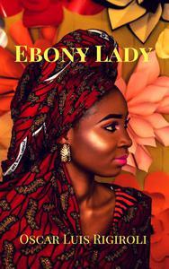 Ebony Lady- Zoubaida