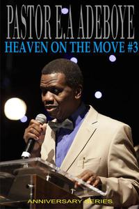 Heaven On The Move #3