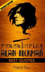Alan Rickman: Remembering Alan Rickman