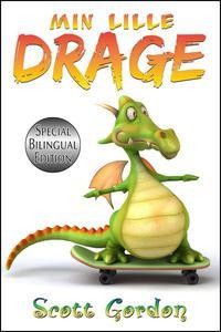 Min Lille Drage (Bilingual English & Norwegian)
