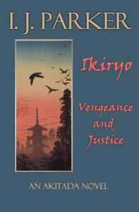 Ikiryo: Vengeance and Justice