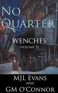 No Quarter: Wenches - Volume 5