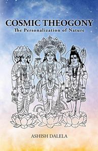 Cosmic Theogony : The Personalization of Nature