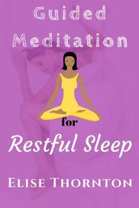 Guided Meditation for Restful Sleep