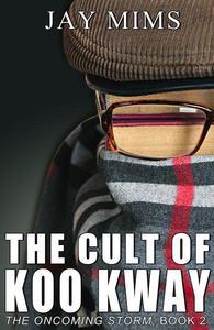 The Cult Of Koo Kway