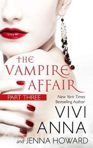 The Vampire Affair (Part Three): Billionaires After Dark