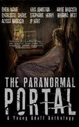 The Paranormal Portal: A YA Anthology
