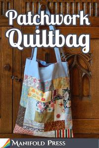 Patchwork Quiltbag