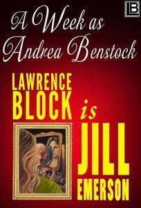 A Week as Andrea Benstock