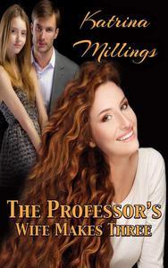 The Professor's Wife Makes Three