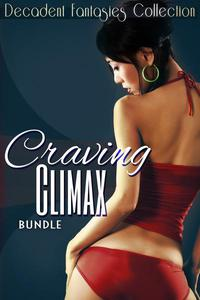 Craving Climax Bundle (Motorcycle Club, Lesbian Student, Menage DP)