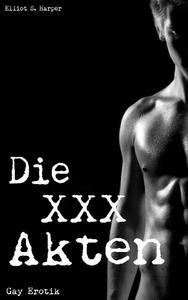 Gay Erotik: Die XXX Akten